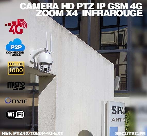 Caméra PTZ HD 1080P IP Wi-Fi GSM 4G, Infrarouge, Zoom X4, pilotable à distance via iPhone, Android et PC