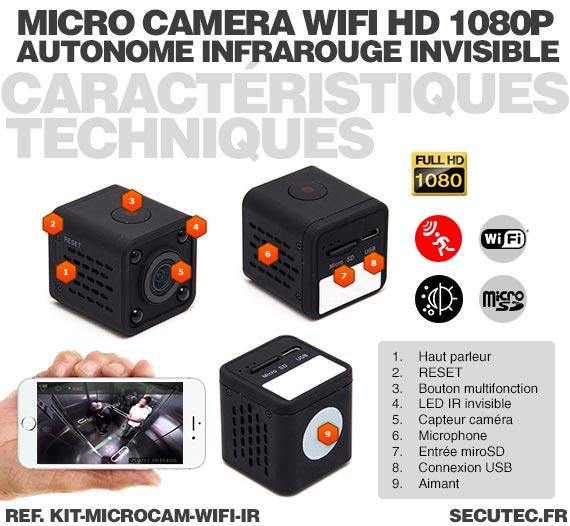 Caractéristique techniques Kit micro caméra WiFi HD 1080P autonome avec infrarouge invisible mémoire avec batterie longue autono
