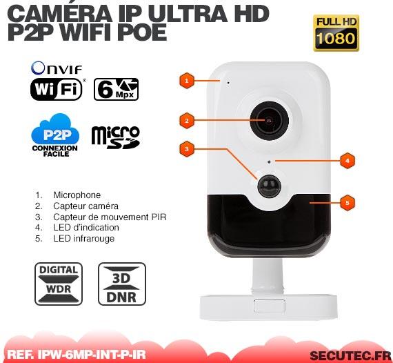Caracteristique Caméra IP intelligente WiFi P2P HD 6 Mpx avec Infrarouge et Détecteur PIR