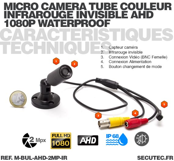 Mini caméra tube hybride 2 Mpx AHD 1080P Analogique waterproof infrarouge invisible