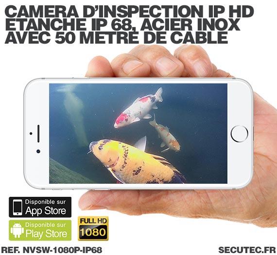 Caméra d'inspection IP Full HD 1080P étanche 50 mètres en acier inoxydable anti-corrosion